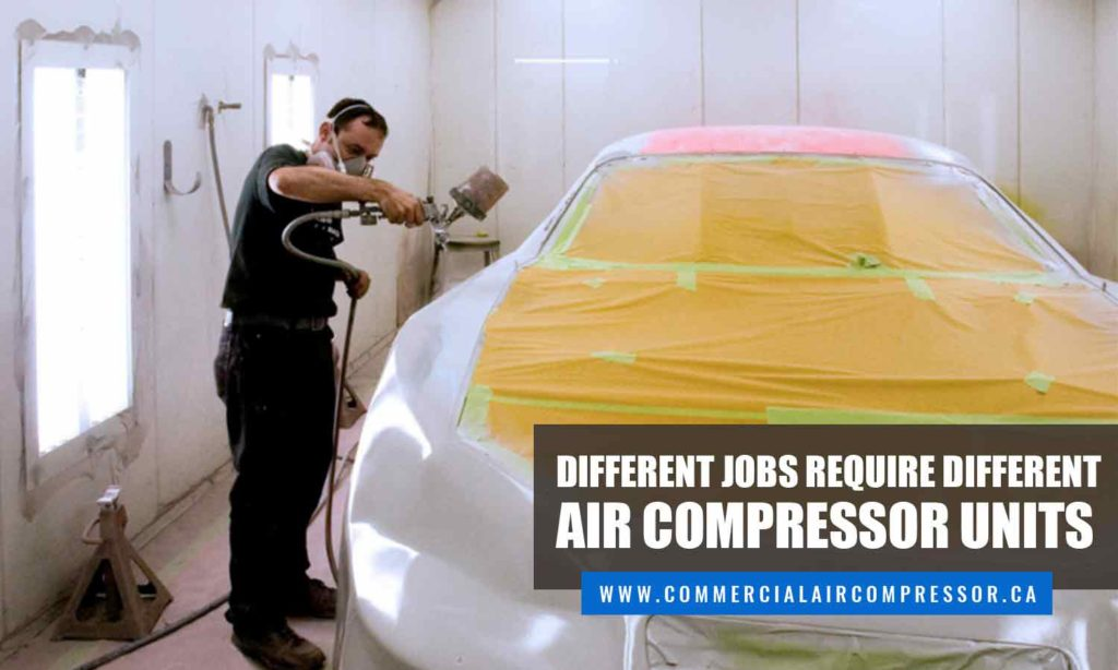 Different jobs require different air compressor units