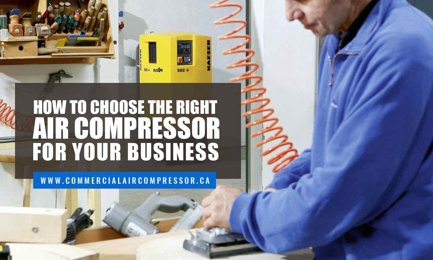 How to Choose the Right Air Compressor for Your Business
