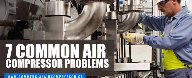 7 Common Air Compressor Problems