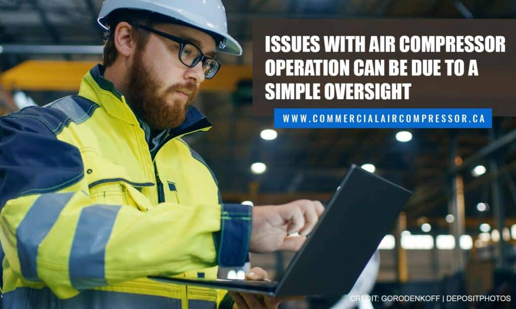 Issues with air compressor operation can be due to a simple oversight