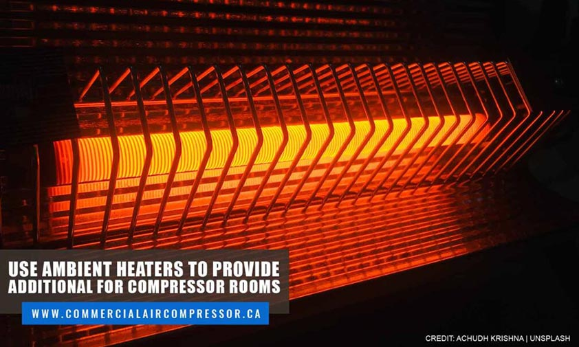 Use-ambient-heaters-to-provide-additional-for-compressor-rooms