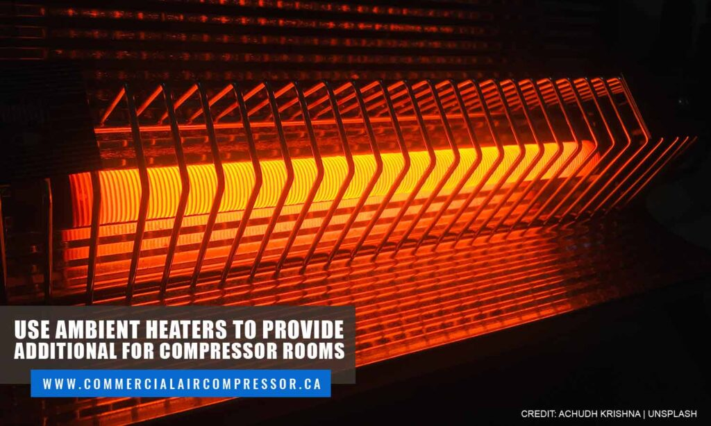 Use ambient heaters